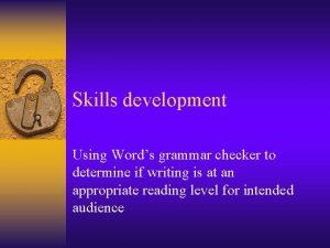 Skills development Using Words grammar checker to determine