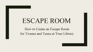 ESCAPE ROOM How to Create an Escape Room