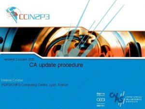 vendredi 2 octobre 2020 CA update procedure Hlne