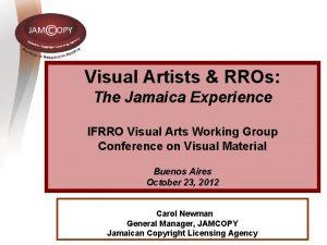 Visual Artists RROs The Jamaica Experience IFRRO Visual