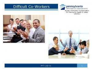 Difficult CoWorkers Bureau of Workers Compensation PA Training