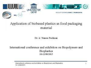 Application of biobased plastics as food packaging material