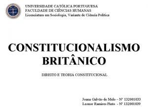 UNIVERSIDADE CATLICA PORTUGUESA FACULDADE DE CINCIAS HUMANAS Licenciatura