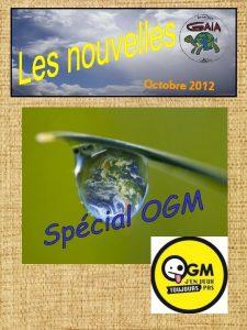 Octobre 2012 Petit rappel Un OGM est un