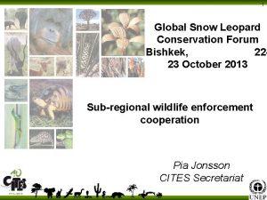 1 Global Snow Leopard Conservation Forum Bishkek 2223