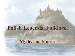 Polish Legends Folklore Myths and Stories Poland like