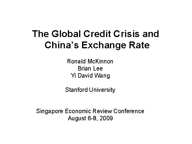 The Global Credit Crisis and Chinas Exchange Rate