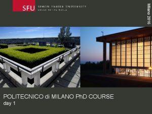 Milano 2016 POLITECNICO di MILANO Ph D COURSE