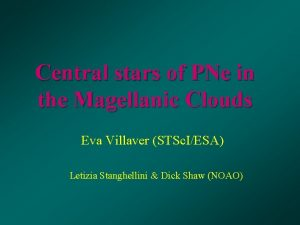 Central stars of PNe in the Magellanic Clouds