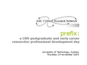 prefix a CRN postgraduate and early career researcher