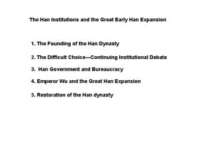 The Han Institutions and the Great Early Han