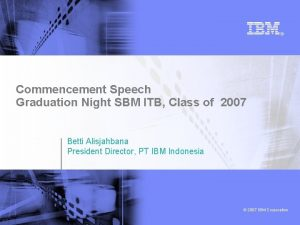 Commencement Speech Graduation Night SBM ITB Class of