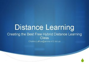 Distance Learning Creating the Best Free Hybrid Distance