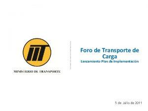 Foro de Transporte de Carga Lanzamiento Plan de