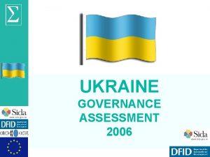 UKRAINE GOVERNANCE ASSESSMENT 2006 OECD Sigma Ukraine governance