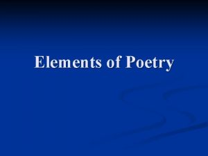 Elements of Poetry Identifying Key Elements in A