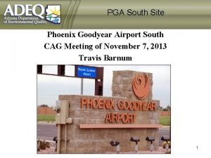 PGA South Site Phoenix Goodyear Airport South CAG