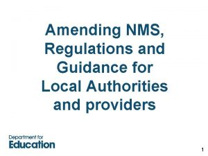 Amending NMS Regulations and Guidance for Local Authorities