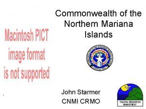 Commonwealth of the Northern Mariana Islands John Starmer