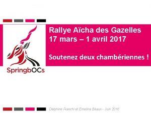Rallye Acha des Gazelles 17 mars 1 avril