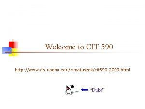 Welcome to CIT 590 http www cis upenn