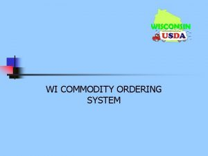 WI COMMODITY ORDERING SYSTEM Surplus Requests Surplus Requests