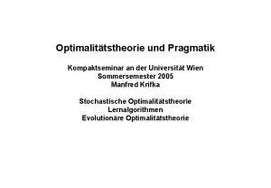 Optimalittstheorie und Pragmatik Kompaktseminar an der Universitt Wien