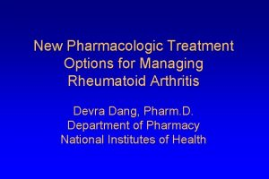 New Pharmacologic Treatment Options for Managing Rheumatoid Arthritis