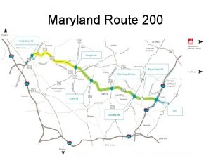 Maryland Route 200 Maryland Route 200 is an