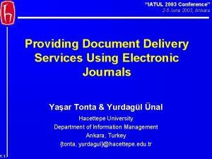 IATUL 2003 Conference 2 5 June 2003 Ankara