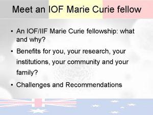 Meet an IOF Marie Curie fellow An IOFIIF
