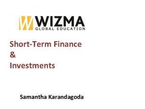 ShortTerm Finance Investments Samantha Karandagoda calculations Calculations Amount