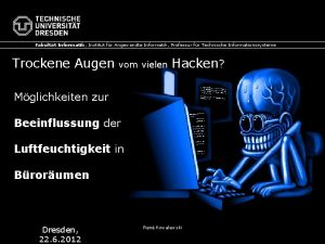 Fakultt Informatik Institut fr Angewandte Informatik Professur fr