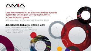 User Requirements for an Electronic Medical Records System
