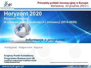 Priorytety polityki innowacyjnej w Europie Warszawa 10 grudnia