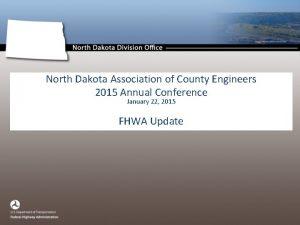 North Dakota Association of County Engineers 2015 Annual