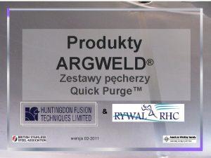 Produkty ARGWELD Zestawy pcherzy Quick Purge wersja 02