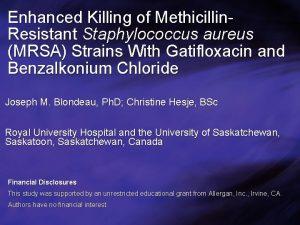 Enhanced Killing of Methicillin Resistant Staphylococcus aureus MRSA