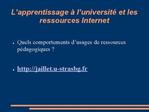 Lapprentissage luniversit et les ressources Internet Quels comportements