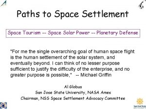 Paths to Space Settlement Space Tourism Space Solar
