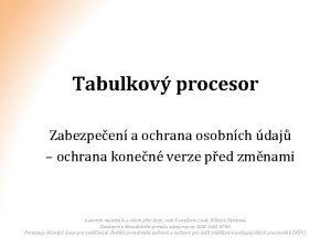 Tabulkov procesor Zabezpeen a ochrana osobnch daj ochrana