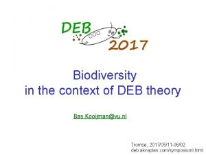Biodiversity in the context of DEB theory Bas
