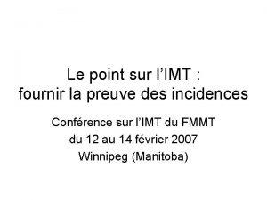 Le point sur lIMT fournir la preuve des