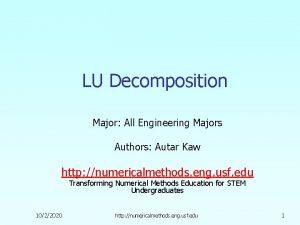 LU Decomposition Major All Engineering Majors Authors Autar
