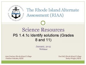 The Rhode Island Alternate Assessment RIAA Science Resources