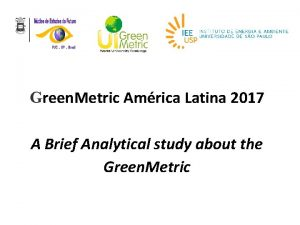 Green Metric Amrica Latina 2017 A Brief Analytical