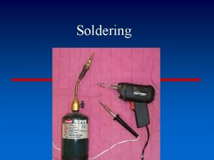 Soldering DefinitionA technique used in making and repairing