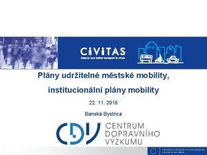 Plny udriteln mstsk mobility institucionln plny mobility 22