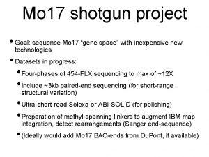 Mo 17 shotgun project Goal sequence Mo 17