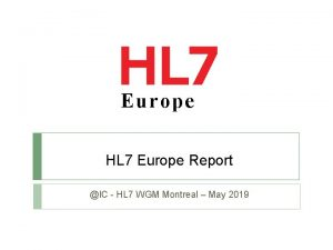 Europe HL 7 Europe Report IC HL 7